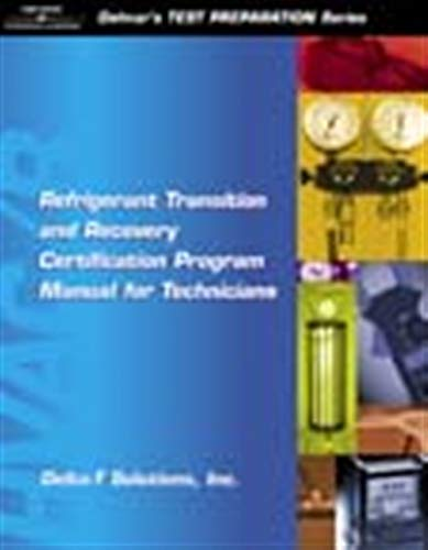 refrigerant-transition-recovery-certification-program-manual-for-technicians-delmars-test-preparation-series