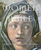 Life lessons from women in the Bible by…