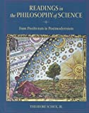 Schick, Theodore: Readings in the Philosophy of Science: From Positivism to Postmodernism