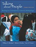 Haviland, William A: Talking About People: Readings in Contemporary Cultural Anthropology
