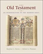The Old Testament: An Introduction to the…