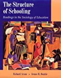 Arum, Richard: The Structure of Schooling: Readings in the Sociology of Education