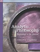 Analytic Philosophy: Beginnings to the…