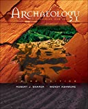 Sharer, Robert J.: Archaeology: Discovering Our Past