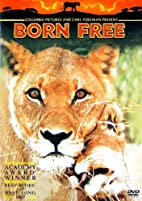 Born Free [1966 film] by James Hill