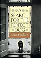 A Search for the Perfect Dog by Gary…