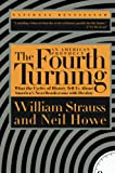 Strauss, William: The Fourth Turning: An American Prophecy