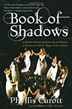 Book of Shadows: A Modern Woman's Journey…