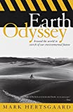 Hertsgaard, Mark: Earth Odyssey: Around the World in Search of Our Environmental Future