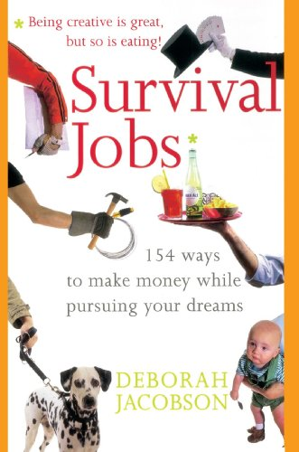 survival-jobs-154-ways-to-make-money-while-pursuing-your-dreams