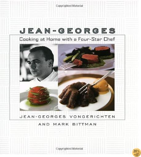 Jean-Georges: Cooking at Home with a Four-Star Chef