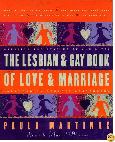 TLesbian and Gay Book of Love and Marriage