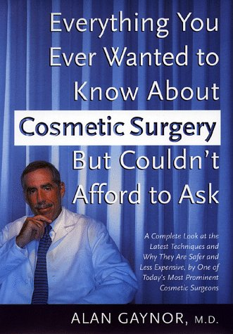 everything-you-wanted-to-know-about-cosmetic-surgery-but-couldnt-afford-to-ask