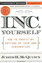 Inc. Yourself: How to Profit by Setting Up…
