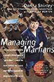 Shirley, Donna: Managing Martians