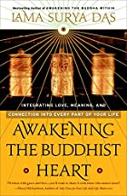 Awakening The Buddhist Heart: Integrating…