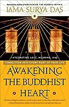 Awakening The Buddhist Heart: Integrating…