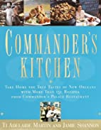 Commander's Kitchen : Take Home the True…