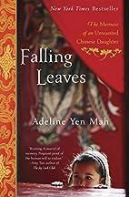 Falling Leaves: The Memoir of an Unwanted…