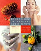 Four Seasons of Inner and Outer Beauty:…