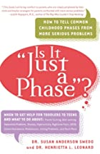 Is it Just a Phase? by Susan Anderson Swedo