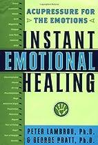 Instant Emotional Healing: Acupressure for…