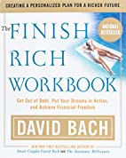 The Finish Rich Workbook: Creating a…