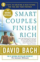 Smart Couples Finish Rich: 9 Steps to…