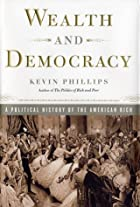 Wealth and Democracy: A Political History of…