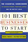 Roberts, Russell: 101 Best Businesses to Start