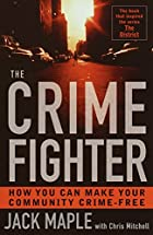 The Crime Fighter: How You Can Make Your…