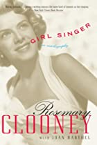 Girl Singer: An Autobiography by Rosemary…