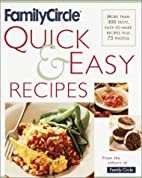 Family Circle Quick and Easy Recipes: More…