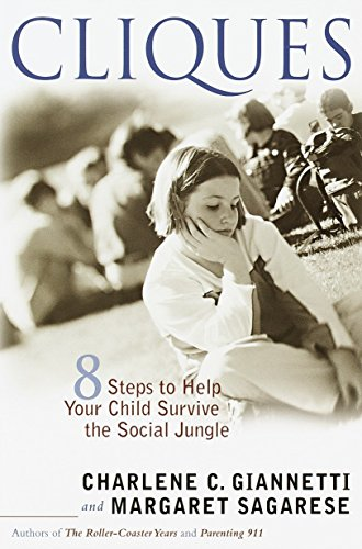 cliques-eight-steps-to-help-your-child-survive-the-social-jungle