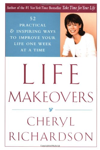 life-makeovers-52-practical-inspiring-ways-to-improve-your-life-one-week-at-a-time