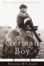 German Boy: A Child in War by Wolfgang W. E.…