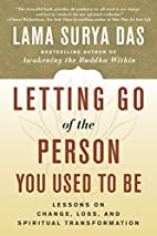 Letting Go of the Person You Used to Be:…