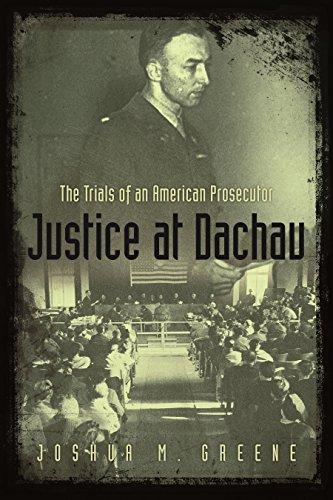 justice-at-dachau-the-trials-of-an-american-prosecutor
