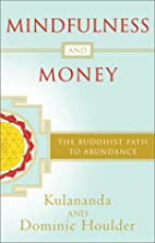 Mindfulness and Money: The Buddhist Path to…