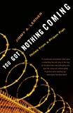 Lerner, Jimmy A.: You Got Nothing Coming: Notes from a Prison Fish