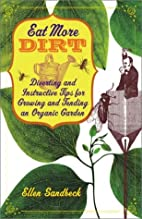 Eat More Dirt: Diverting and Instructive…