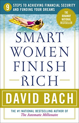 smart-women-finish-rich-9-steps-to-achieving-financial-security-and-funding-your-dreams