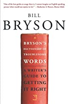 Bryson's Dictionary of Troublesome Words by…