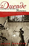 Webster, Jason: Duende: A Journey into the Heart of Flamenco