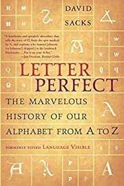 Letter Perfect: The Marvelous History of Our…