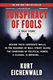Kurt Eichenwald: Conspiracy of Fools: A True Story