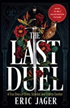 The Last Duel: A True Story of Crime,…