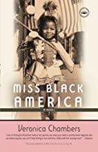 Miss Black America: A Novel by Veronica…