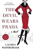 The Devil Wears Prada a Novel by Lauren…
