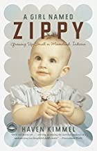 A Girl Named Zippy: Growing Up Small in…
